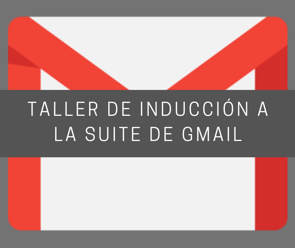 Taller de Inducción a la Suite de Gmail